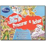 Livro - Super Livro De Procurar E Achar - Amigos - Dcl