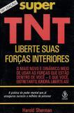 Livro Super TNT - Liberte Suas Forças interiores - Ibrasa