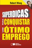 Livro - Superdicas para conquistar um ótimo emprego