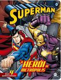 Livro - Superman - O herói da Metrópolis