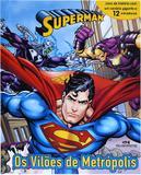 Livro - Superman - Os Vilões de Metrópolis