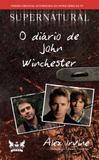 Livro - Supernatural - O diário de John Winchester