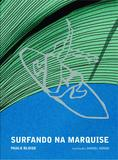 Livro - Surfando na marquise