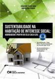 Livro - Sustentabilidade Na Habitacao De Interesse Social - Abordagem A Partir Do Selo Casa Azul - Cim - ciencia moderna