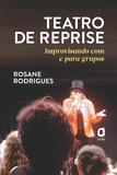 Livro - Teatro de reprise - improvisando com e para grupos