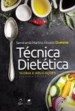 Livro - Técnica Dietética - Teoria e Aplicações