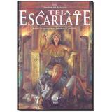 Livro - Teia Escarlate, A - Editora draco