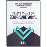Livro - Temas Atuais Da Seguridade Social - 01Ed/17 - Ltr editora
