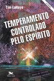 Livro - Temperamento controlado pelo Espírito