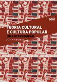 Livro - Teoria cultural e cultura popular
