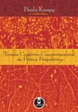 Livro - Terapia Cognitivo-Comportamental na Prática Psiquiátrica