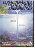 Livro - Termodinamica Amistosa Para Engenheiros - Eeb - edgard blucher