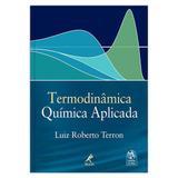 Livro - Termodinâmica química aplicada