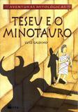 Livro - Teseu E O Minotauro - Fpp - ftd especiais