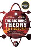 Livro - The Big Bang Theory e a filosofia