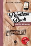 Livro - The pointless book: Um livro sem noção