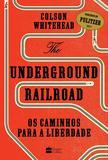 Livro - The Underground Railroad
