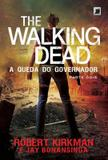Livro - The Walking Dead: A queda do Governador - Parte Dois (Vol. 4)