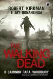 Livro - The Walking Dead: O caminho para Woodbury (Vol. 2)