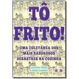 Livro - To Frito - Rocco - rj