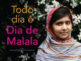 Livro - Todo dia é Dia de Malala