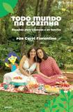 Livro - Todo mundo na cozinha - Receitas para crianças e de família
