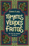 Livro - Tomates verdes fritos no café da Parada do Apito