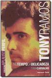 Livro - Tony Ramos - Col.Aplauso - Imprensa oficial