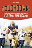 Livro - Touchdown!