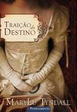 Livro - Traição Do Destino
