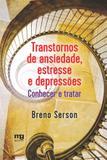 Livro - Transtornos de ansiedade, estresse e depressões