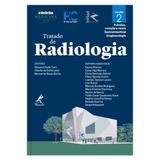 Livro - Tratado de radiologia - Pulmões, coração e vasos, gastrointestinal, uroginecologia