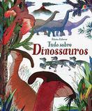 Livro - Tudo sobre Dinossauros