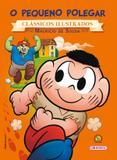 Livro - Turma da Mônica - clássicos Ilustrados novo - O Pequeno Polegar