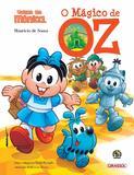 Livro - Turma da Mônica Grandes Clássicos - O Mágico de OZ