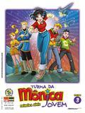 Livro - Turma da Mônica Jovem: Primeira Série Vol. 3