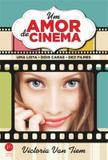 Livro - Um amor de cinema: Uma lista, dois caras, dez filmes - Uma lista, dois caras, dez filmes