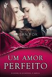 Livro - Um amor perfeito