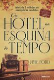 Livro - Um hotel na esquina do tempo
