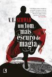 Livro - Um tom mais escuro de magia (Vol. 1 Os tons de magia)