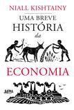 Livro - Uma breve história da economia