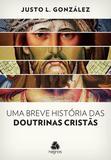 Livro - Uma breve história das doutrinas cristãs