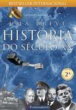 Livro - Uma Breve História Do Século Xx - 2ª Edição
