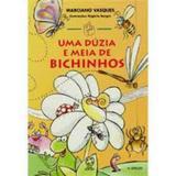Livro Uma Dúzia E Meia De Bichinhos - Ed. Atual