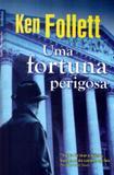 Livro - Uma fortuna perigosa (edição de bolso)