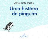 Livro - Uma história de pinguim