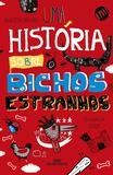 Livro - Uma História sobre Bichos Estranhos
