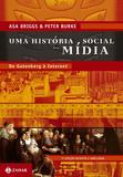 Livro - Uma história social da mídia