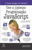Livro - Use A Cabeca! Programacao Javascript - Alb - alta books