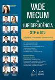 Livro - Vade Mecum de Jurisprudência STF e STJ Julgados Relevantes Comentados